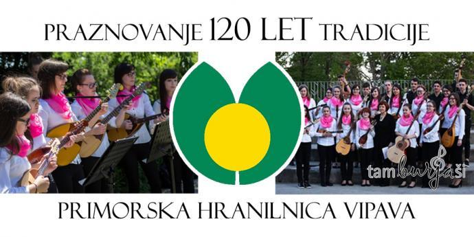 Zvoki tamburic bodo obogatili 120. obletnico Primorske hranilnice Vipava